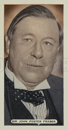 Sir John Foster Fraser. Illustration for one of a set of cigarette cards on the subject of Famous Scots, issued with Ardath Cork and State Express 333 cigarettes, early 20th century.