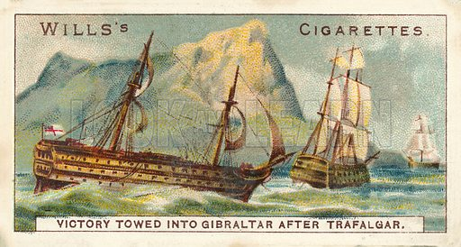 Victory Towed into Gibraltar after Trafalgar. Illustration for one of a series of cigarette cards on the subject of Nelson, published by Wills's Cigarettes.  Early 20th century.