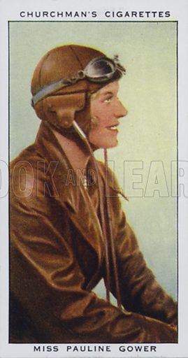 Miss Pauline Gower, Woman Aviator. Illustration for one of a set of cigarette cards on the subject of In Town Tonight, published by Churchman, early 20th century.