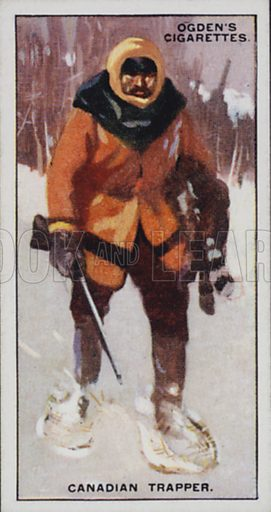 Canadian Trapper. Illustration for one of a set of cigarette cards on the subject of Picturesque People of the Empire, published by Ogden's, early 20th century.