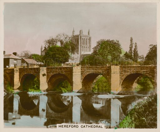 Hereford Cathedral. Illustration for one of a series of cigarette cards entitled Views of Interest, published by R & J Hill, early 20th century.