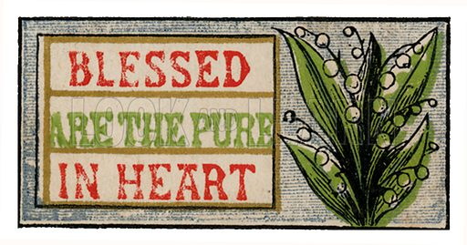 Blessed are the pure in heart. From The Illuminated Scripture Text Book by Edmund Evans (Frederick Warne, 1872).