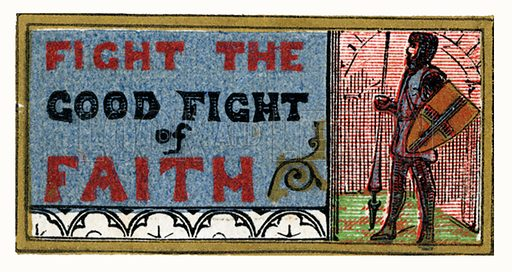 Fight the good fight of faith. From The Illuminated Scripture Text Book by Edmund Evans (Frederick Warne, 1872).