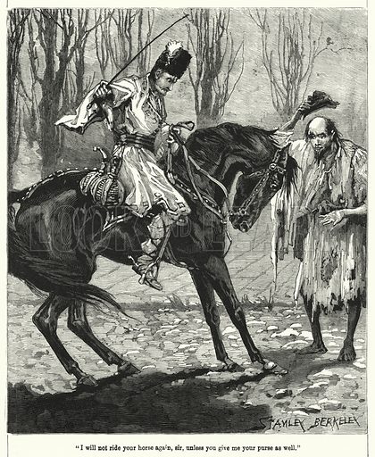 """""""I will not ride your horse again, sir, unless you give me your purse as well."""" Illustration for Chatterbox, 1902."""