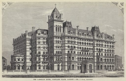 The Langham Hotel, Portland Place, London, Mr J Giles, Architect. Illustration for The Builder, 25 July 1863.