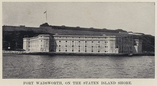 Fort Wadsworth, on the Staten Island Shore. Illustration for The New Metropolis edited by E Idell Zeisloft (D Appleton, 1899).