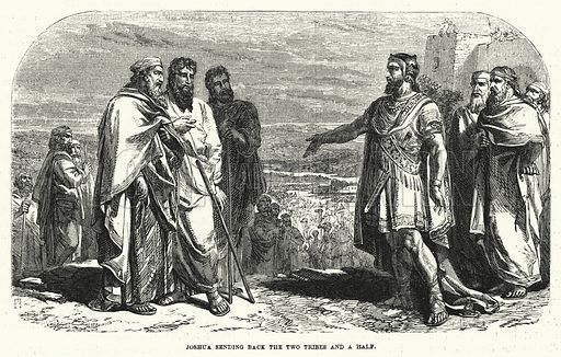 Joshua sending back the Two Tribes and a Half. Illustration for Cassell's Illustrated Family Bible Superior Edition (Cassell, Petter and Galpin, c 1880).  Old Testament.