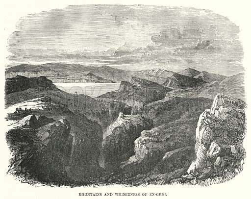 Mountains and Wilderness of En-gedi. Illustration for Cassell's Illustrated Family Bible Superior Edition (Cassell, Petter and Galpin, c 1880).  Old Testament.
