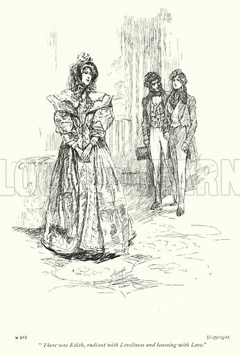 """There was Edith, radiant with Loveliness and beaming with Love."" Illustration for Coningsby, or The New Generation by Benjamin Disraeli (Gresham, c 1905)."