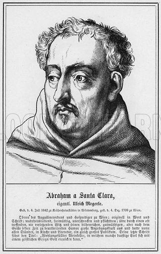 Abraham a Santa Clara, eigentl Ulrich Megerle. Illustration for Zweihundert Bildnisse und Lebensabrisse beruhmter deutscher Manner (Wigand, 1870).