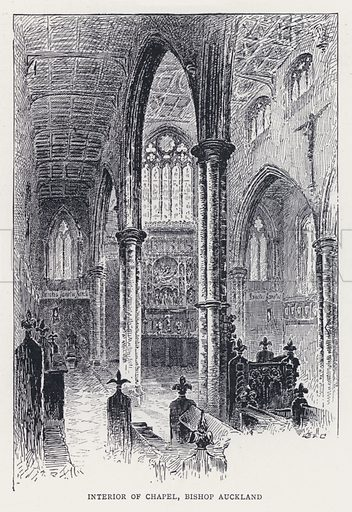 Interior of Chapel, Bishop Auckland. Illustration for Episcopal Palaces of England by Edmund Venables illustrated by Alexander Ansted (Isbister, 1895).