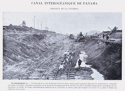 Canal Interoceanique De Panama, Travaux De La Culebra. Illustration for Panama, Le Passe, Le Present, L'Avenir by P Bunau-Varilla (G Masson, 1892).