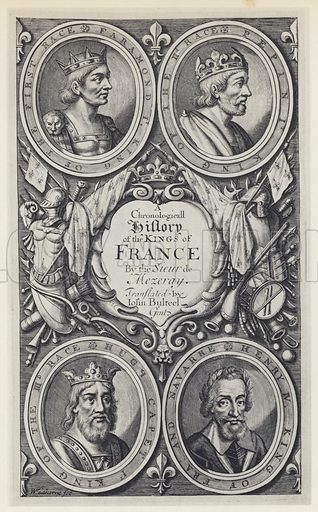 F Eudes de Mezeray, A Chronologicall History of the Kings of France, Tr J Bulteel, T N for T Basset, etc 1683. Illustration for A Catalogue of Engraved and Etched English Title-Pages compiled by Alfred Forbes Johnson (Bibliographical Society, 1934).