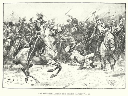"""""""He led them against the Russian Cavalry."""" Illustration for The World of Adventure, A Collection of Stirring Scens and Moving Accidents (Cassell, 1890)."""