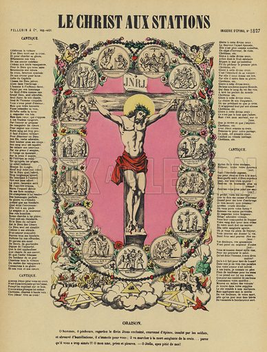 The Crucifixion of Jesus and the Stations of the Cross. Illustration from Le Pelerin, early 20th Century.