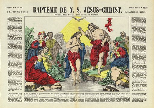 Baptism of Jesus in the River Jordan by St John the Baptist. Illustration from Le Pelerin, early 20th Century.