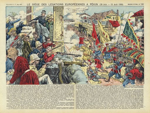 Siege of the European legations in Beijing, Boxer Rebellion, China, 20 June - 15 August 1900. Illustration from Le Pelerin, early 20th Century.