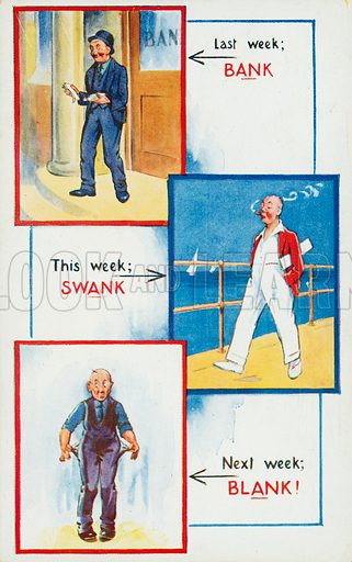 A man's three week journey from wealth to poverty. Postcard, early 20th century.