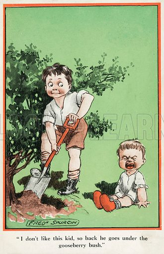 I don't like this kid, so back he goes under the gooseberry bush. Postcard, early 20th century.