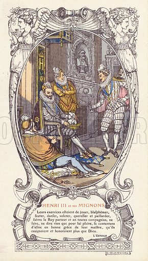 King Henry III of France and his favourites, the Mignons. Illustration published by French department store Galeries Lafayette, Paris, c1915.