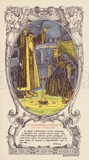 Catherine de' Medici, Queen Regent of France, consulting her astrologer, Cosimo Ruggeri, 1577. Illustration published by French department store Galeries Lafayette, Paris, c1915.