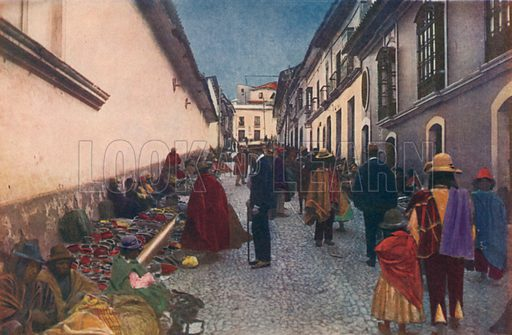 Vendors on a side street leading to the Sunday market in the Plaza San Francisco, La Paz, Bolivia. Illustration from Commercial Encyclopedia, South America and Cuba (Globe Encyclopedia Company, London, 1924).
