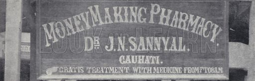Sign over the entrance to a pharmacy, Gauhati, India. Illustration for India, Land of the Black Pagoda by Lowell Thomas (Hutchinson, 1931). Photographs by HA Chase and the author.