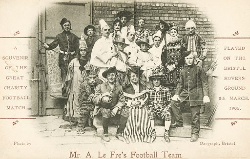 Mr A le Fre's football team, souvenir of a charity match played at Bristol Rovers' ground, 8 March 1905. Postcard, early 20th century.