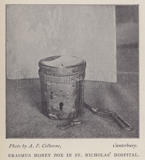 Money box in St Nicholas' Hospital, Harbledown, near Canterbury, Kent, in which Erasmus put a donation when visiting the hospital in 1510. Illustration from Canterbury, Mother-City of the Anglo-Saxon Race (Canterbury Chamber of Trade, 1904).