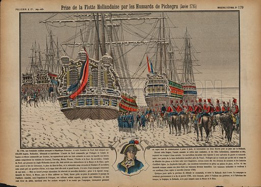 Capture of the Dutch fleet on the frozen Ijsselmeer by French hussars commanded by General Pichegru, January 1795. Print published by Pellerin & Cie, Imagerie D'Epinal, late 19th century.