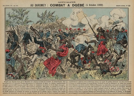 Battle of Dgebe, Dahomey, 4 October 1892. Print published by Pellerin & Cie, Imagerie D'Epinal, late 19th century.