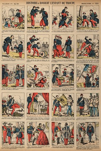 The story of Robert, the child of the troop. Print published by Pellerin & Cie, Imagerie D'Epinal, late 19th century.