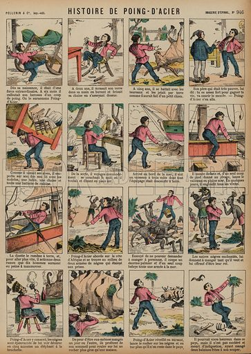 The story of Steel Fist. Print published by Pellerin & Cie, Imagerie D'Epinal, late 19th century.