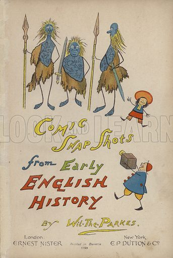 """Ancient Britons.  Illustration for Comic Snap Shots from Early English History by """"Wil The Parkes"""" (Ernest Nister, E P Dutton, c 1904)."""