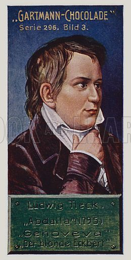 Johann Ludwig Tieck. German Romantics.  One of a set of trade cards issued by Gartmann's Chocolade, early 20th century.