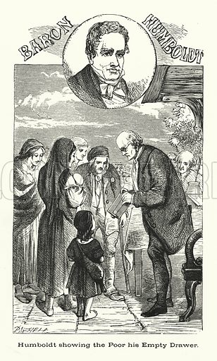 Baron Humboldt, showing the poor his empty drawer.  Illustration for Men Who Have Made Themselves (James Blackwood, c 1875).