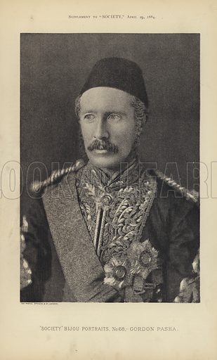 "Gordon Pasha, ie General Gordon.   One of the ""Society"" Bijou Portraits, issued as a Supplement to ""Society"", 19 April 1884."