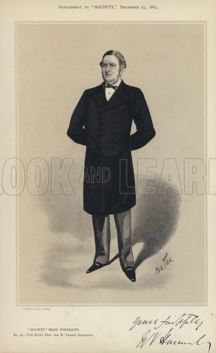 "Sir W Vernon Harcourt.  One of the ""Society"" Bijou Portraits, issued as a Supplement to ""Society"", 15 December 1883."