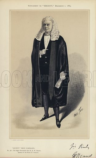 """Sir H B W Brand, Speaker of the House of Commons.  One of the """"Society"""" Bijou Portraits, issued as a Supplement to """"Society"""", 1 December 1883."""
