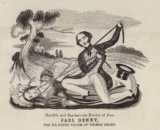 Murder of Jael Denny by Thomas Drory, Doddinghurst, Essex, 1850. Illustration for London Labour and the London Poor by Henry Mayhew (Charles Griffin, c 1865).