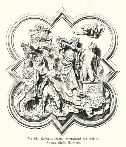 Abraham offering up his son Isaac for sacrifice, bronze relief by Lorenzo Ghiberti. Illustration from Handbuch der Kunstgeschichte, by Anton Springer (E A Seemann, Leipzig, 1895).