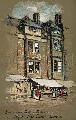 17th Century buildings at Aldgate High Street, London. Postcard, early 20th century.