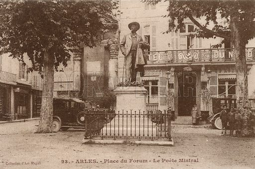 Statue of French poet Frederic Mistral in the Place du Forum, Arles, France. Postcard, early 20th century.