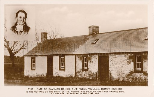 Cottage where the Reverand Dr Duncan founded the first savings bank in 1810, Ruthwell, Dumfriesshire, Scotland. Postcard, early 20th century.