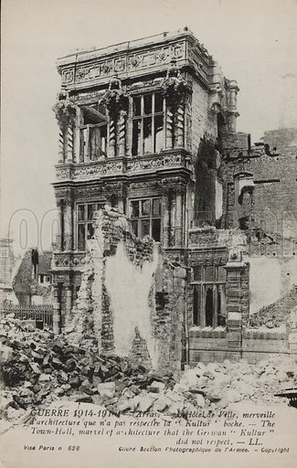 Hotel de Ville, Arras, France, after its destruction by German bombardment during the First World War, 1914-1918. Postcard, early 20th century.