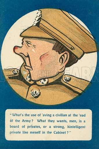 British soldier complaining about civilian leadership of the army. Postcard, early 20th century.