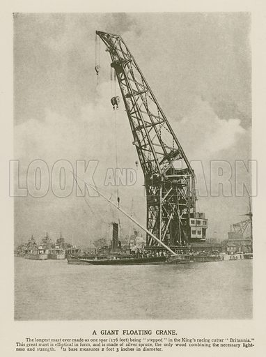 Giant floating crane being used to step the mast of King George V's racing cutter Britannia. Illustration from The Wonder Book of Science (Ward, Lock & Co, Limited, London and Melbourne, c1935).
