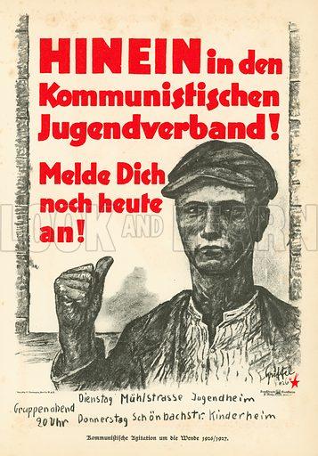 Agitrop poster from the Young Communist League of Germany, 1926-1927. Illustration from Zeitgeschichte in Wort und Bild, by George Soldan (National-Archiv Verlags GMBH, Munich, 1933).
