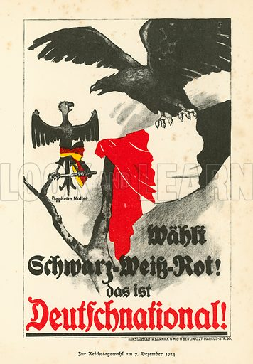 German National People's Party (DNVP) campaign poster for the German Reichstag elections of December 1924. Illustration from Zeitgeschichte in Wort und Bild, by George Soldan (National-Archiv Verlags GMBH, Munich, 1933).