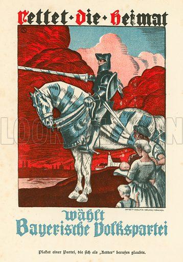 Propaganda poster of the Bavarian People's Party (BVP). Illustration from Zeitgeschichte in Wort und Bild, by George Soldan (National-Archiv Verlags GMBH, Munich, 1933).